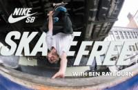 Ben Raybourn - Nike SB Skate Free