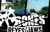REYES & JAWS - UNCUT