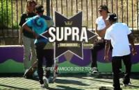 SUPRA Three Amigos Tour