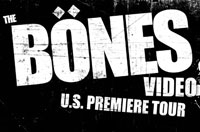 Thumb of THE BONES VIDEO US PREMIERE TOUR