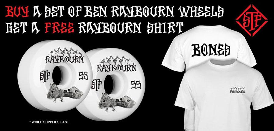 Free Raybourn shirt with Raybourn wheels